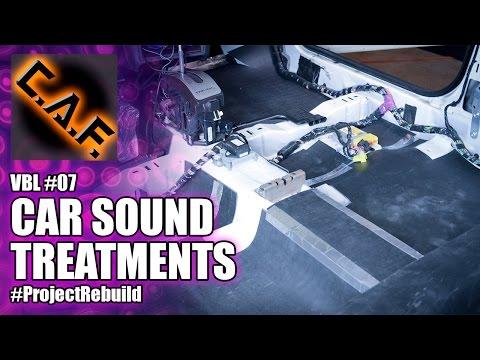 How to Sound Deaden Car Interior - VBL #7 - CarAudioFabrication
