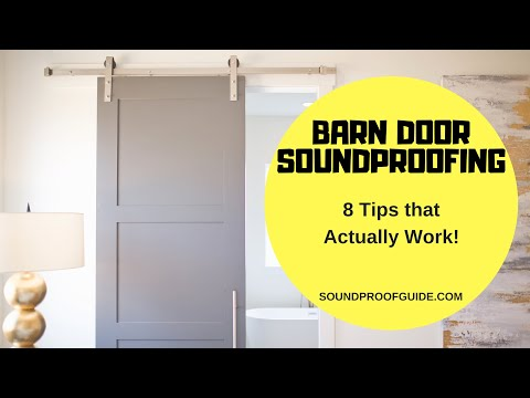 How to soundproof barn doors the Right Way!