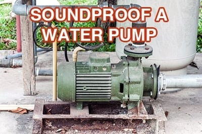 how to soundproof water pump