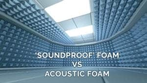 soundproof and acoustic foam