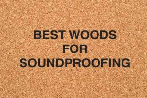Most Soundproof Wood